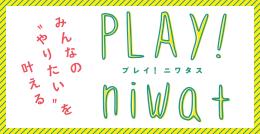 PLAY niwa+